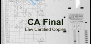 CA Final Law Certified Copies